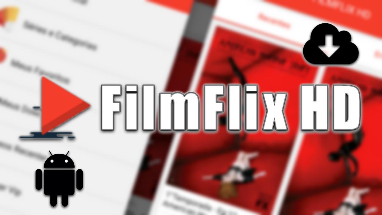 FilmFlix HD Apk com canais de tv e radios v7.3.3 Atualizado 2017